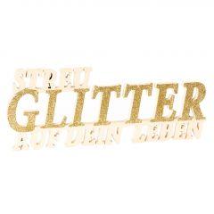 Holzschild, Streu Glitter, 25 cm