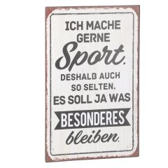 Schild Spruch, Sport, weiß, 25 x 40 cm